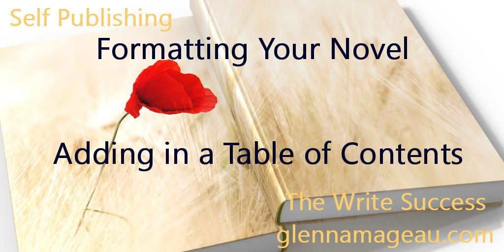 Formatting Your Novel - adding in a table of contents
