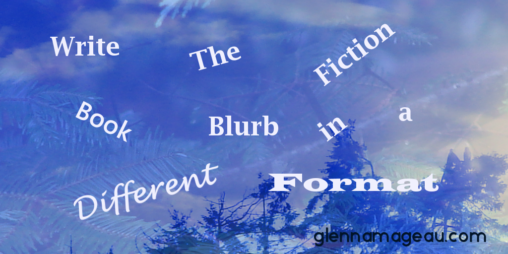 Write the fiction book blurb in a different format