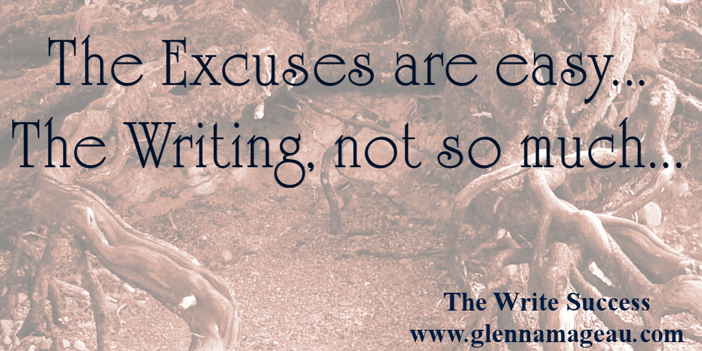 the excuses are easy, but the writing? Not so much