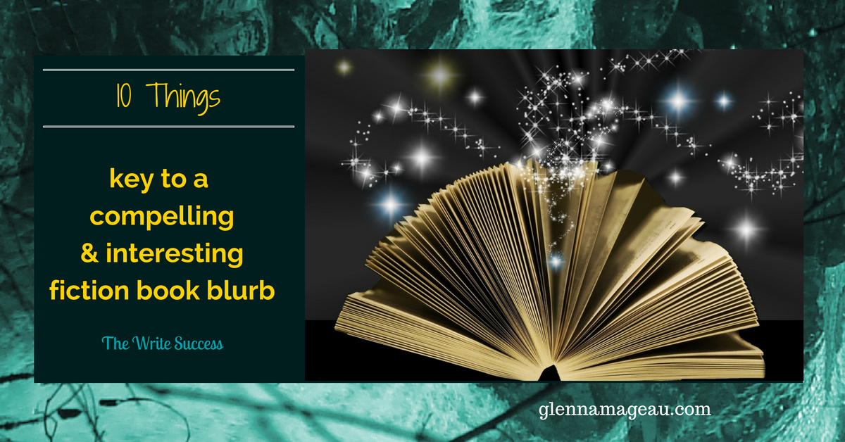10 things key to a compelling and interesting fiction book blurb